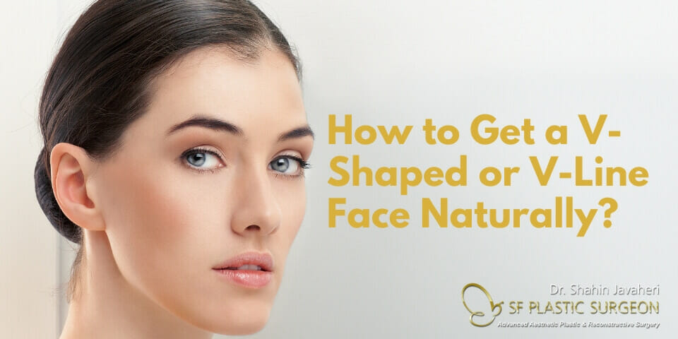 How to Get a V Shaped Face?
